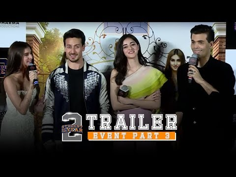 Student Of The Year 2 - Trailer Event | Part 3 | Tiger Shroff | Tara | Ananya | Punit Malhotra