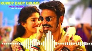 Rowdy baby drums | #mari 2 | #dhanush | #saipallavi  | #Rowdybaby | #pinkmusictamil