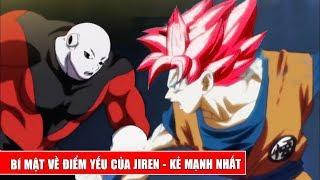 Bí mật về điểm yếu của Jiren - Người mạnh nhất giải đấu 12 vũ trụ trong Dragon Ball Super