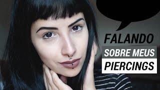 Falando sobre meus piercings MEDUSA, VERTICAL LABRET E SEPTO | Mayara Pereira