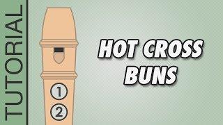 Hot Cross Buns - Recorder Karate White Belt