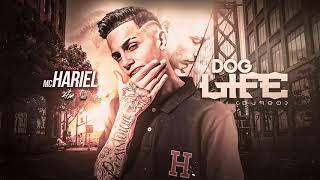 Mc Hariel Dog Life Audio Vers o DJ 900.mp3