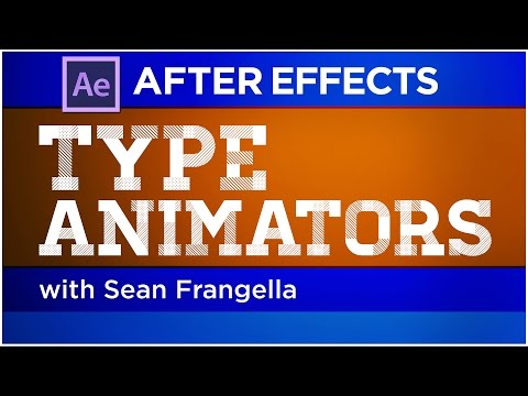 After Effects Type Animators Tutorial - create kinetic type animations - Sean Frangella