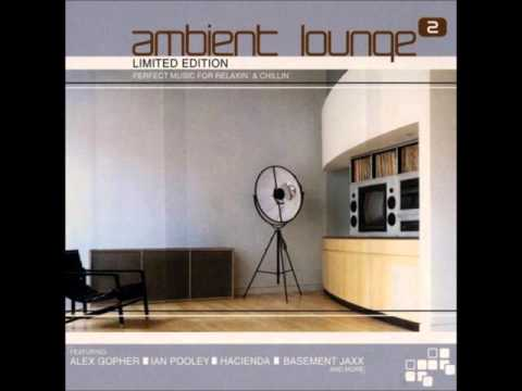 Ambient Lounge 2 (CD1) (Universe Chillout...