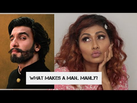WHAT MAKES A MAN..... MANLY??  | Shru - tea with Bosslady Shruti