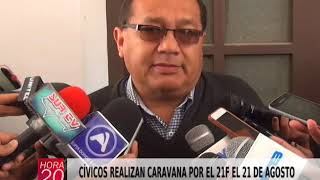CÍVICOS REALIZAN CARAVANA POR EL 21F EL 21 DE AGOSTO EN TARIJA
