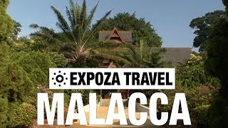 Malacca (Malaysia) Vacation Travel Video Guide