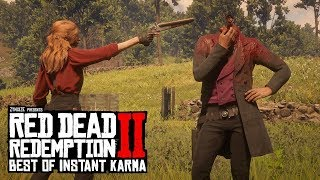 Best Of Instant Karma In Red Dead Redemption 2