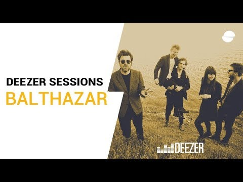 Balthazar - Bunker - Deezer Session