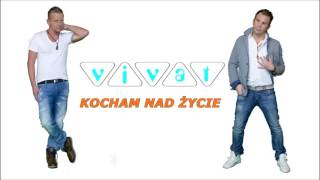 Zespół Vivat - Kocham nad życie (Audio 2016)