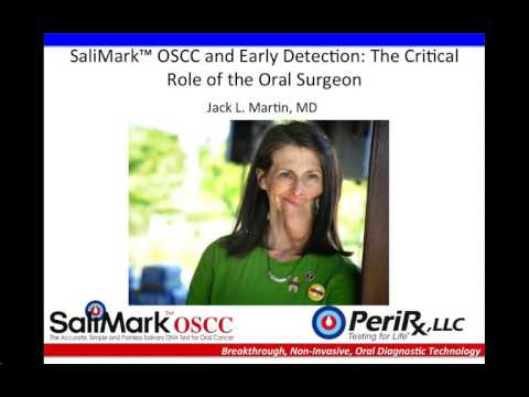 SaliMark™ OSCC and Early Detection  The Critical Role of the Oral Surgeon 2 3 16, 8 00 PM