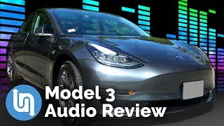 Tesla Model 3 Audio System Review