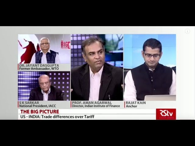 The Big Picture - US - INDIA: Trade differences over Tariff