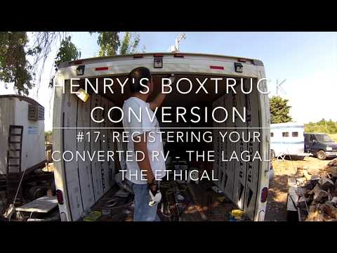 Registering your converted RV - The Legal & the Ethical - Pa