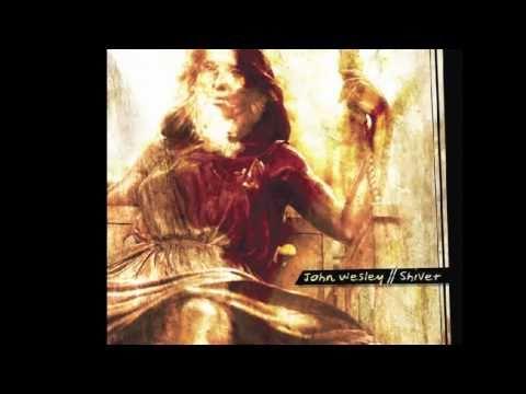 John Wesley - Swing - Shiver