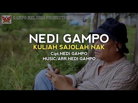 NEDI GAMPO - KULIAH SAJOLAH NAK (HD)