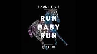 Paul Ritch – Run Baby Run   Drumcode