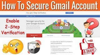 How To Enable 2 Step Verification for Gmail Account | Secure Your Personal Data