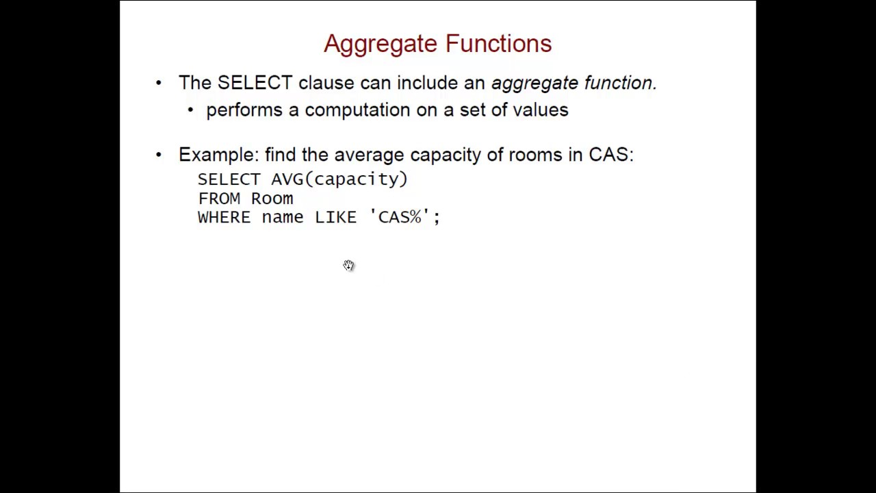 SQL: Removing Duplicates; Aggregate Functions