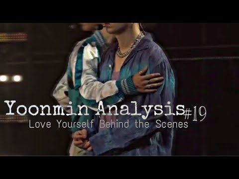 Yoonmin Analysis #19 | Love Yourself Behind The Scenes! (Long ver.)