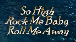 Dave Mason  So High (Rock me Baby and Roll Me Away)