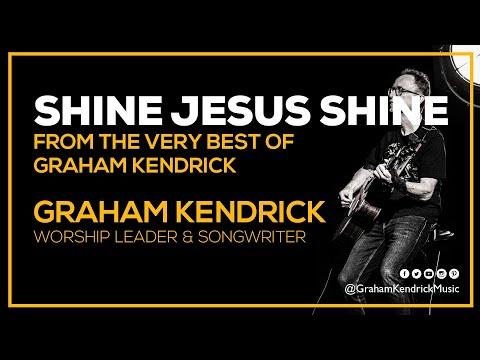 Graham Kendrick - Shine Jesus Shine (with lyrics)