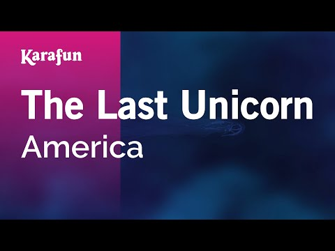 Karaoke The Last Unicorn - America *