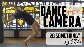 "LAGANJA ESTRANJA | Dance for Camera | ""20 Something"" by SZA"