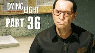Dying Light Walkthrough Part 36 - CEASE & DESIST - 1080p PC PS4 Xbox One