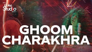 Ghoom Charakhra, Abida Parveen and Ali Azmat, Coke Studio Season 11, Episode 2.