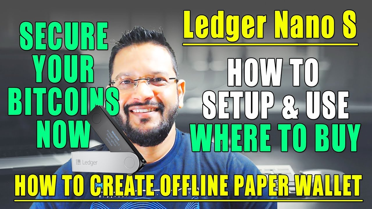 Ledger Nano S  Latest Setup and Guide using Ledger Live(Cryptocurrency Hardware wallet) 2019 Edition