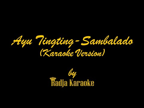 Ayu Tingting - Sambal Lado Karaoke With Lyrics HD