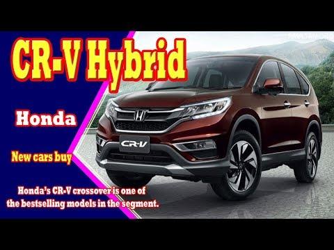 2018 honda crv hybrid | 2018 honda crv hybrid canada | 2018 honda crv hybrid mpg | new cars buy.