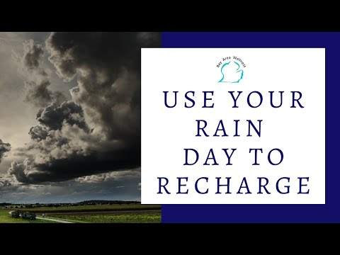How to Recharge on Your Rain Day