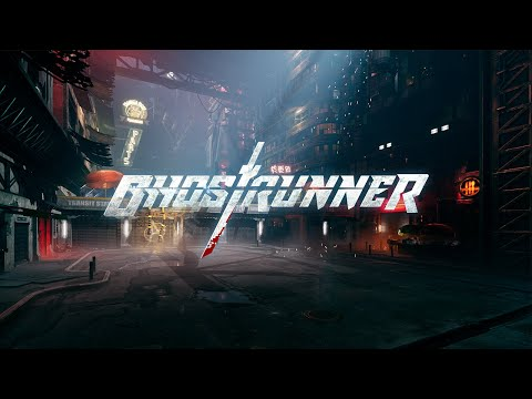Ghostrunner | Official Gameplay | (PC, PS4, XBOX )