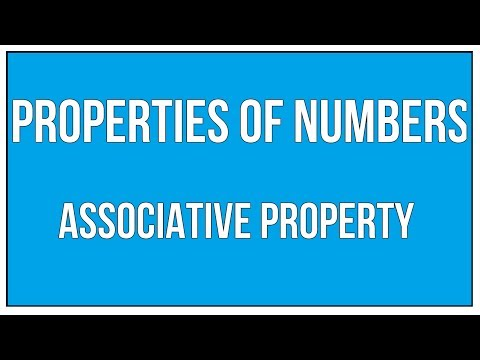 Properties Of Numbers - Associative Property / Maths Arithmetic