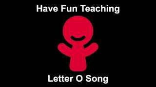 Letter O Song