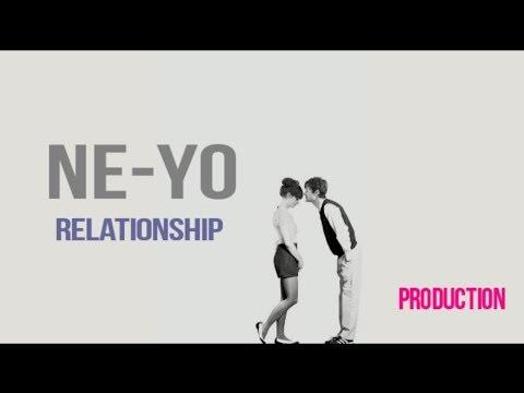 Ne-Yo - Relationship (New Song 2018) Lyrics