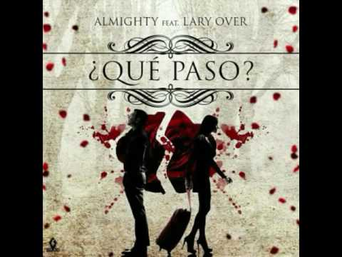 Almighty Ft. Lary Over -Que Paso (Official Audio)