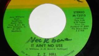 Z Z Hill - It Ain