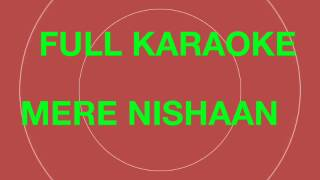 MERE NISHAAN DARSHAN RAVAL FULL KARAOKE