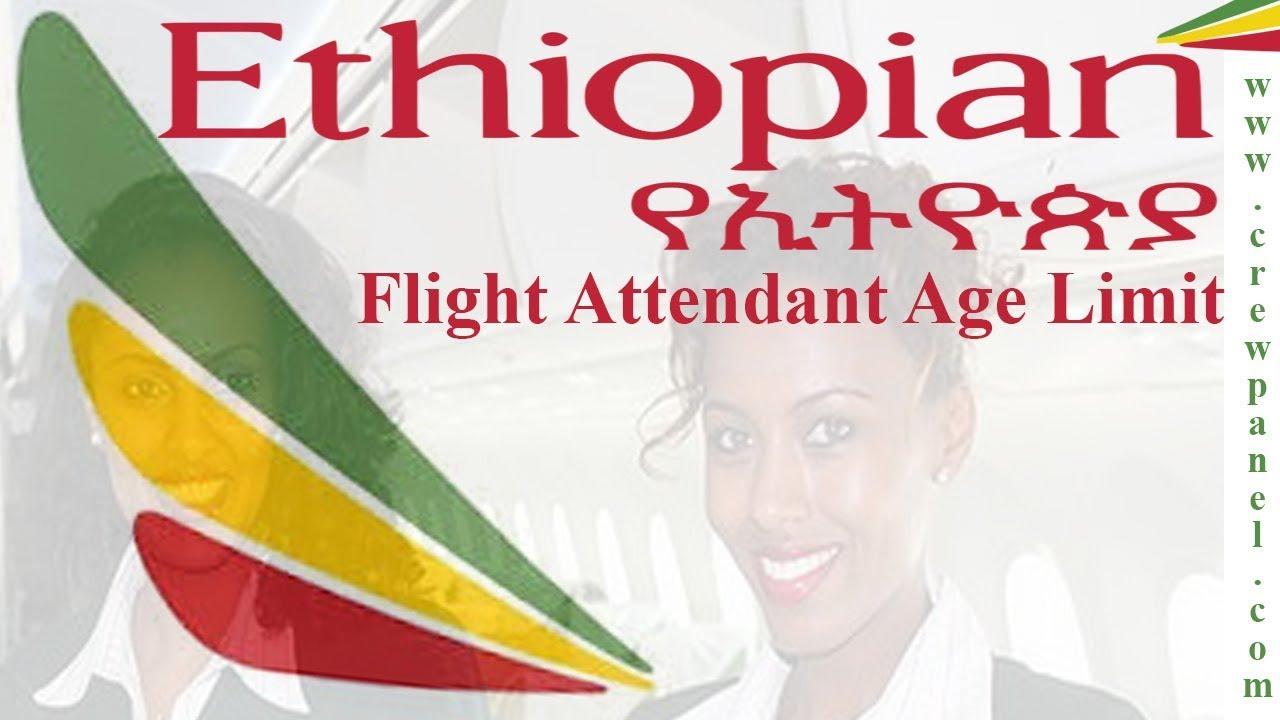 Ethiopian airlines cabin crew age limit | cabin crew minimum age  requirement in Ethiopian airlines
