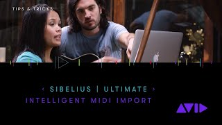 Sibelius Tips & Tricks: Sibelius | Ultimate Intelligent MIDI Import