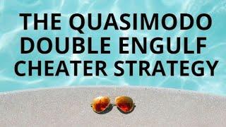 POWERFUL QUASIMODO CHEATER TRADING STRATEGY