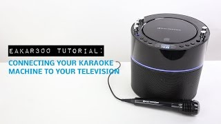 How to connect your Karaoke Machine to a TV - Electrohome EAKAR300