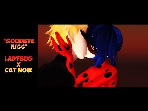 "MMD MLB ""Goodbye Kiss"" (remake) - Miraculous Ladybug Kisses Cat Noir Funny Animation Meme"