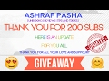 CHANNEL UPDATE [ Giveaway,video updates,more tutorials & many more] 200 SUBS spl || ASHRAF PASHA ||