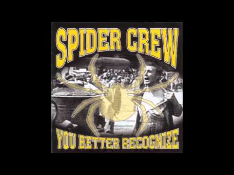 Spider Crew - You Better Recognize EP 2001