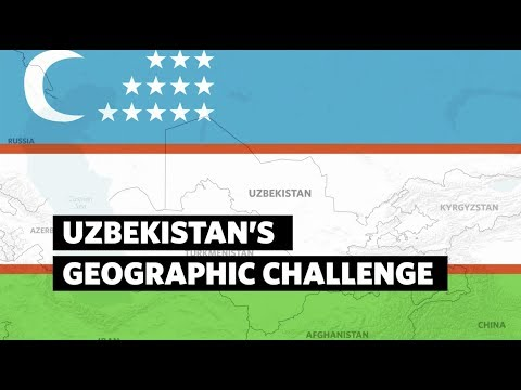 Uzbekistan's Geographic Challenge