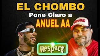 El Chombo pone claro a ANUEL AA